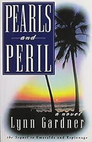 Pearls and Peril: A Novel – tekijä: Lynn…