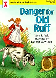 Danger for Old Ruff (On My Own Books (Elgin,…