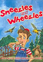 Sneezles and Wheezles by Marion Passey