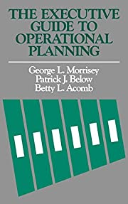The Executive Guide to Operational Planning…