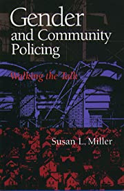 Gender And Community Policing: Walking the…