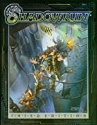 Shadowrun (3rd Edition) by Jordan Weisman