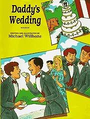 Daddy's Wedding (Alyson Wonderland) –…
