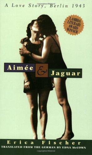 Aimee & Jaguar: A Love Story, Berlin 1943, Erica Fischer