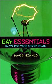 Gay essentials : facts for your queer brain…