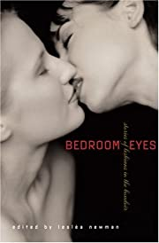 Bedroom Eyes: Stories of Lesbians in the…
