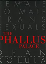 The phallus palace : female to male…