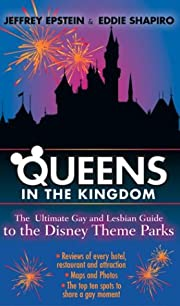 Queens in the kingdom : the ultimate gay and…