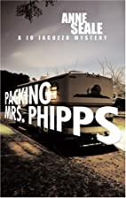 Packing Mrs. Phipps: A Jo Jacuzzo Mystery by…