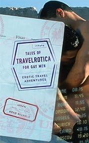 Tales of travelrotica for gay men : erotic…