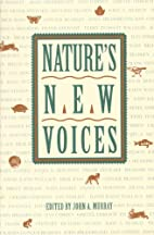 Nature's New Voices by John A. Murray