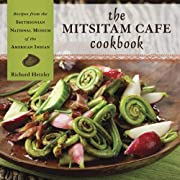 The Mitsitam Cafe Cookbook: Recipes from the…