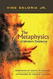 The Metaphysics of Modern Existence von Vine…