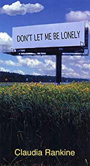 Don't Let Me Be Lonely: An American…