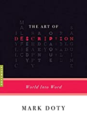 The Art of Description: World into Word de…