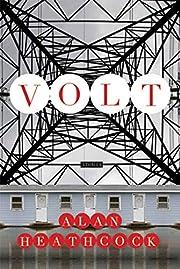 Volt: Stories por Alan Heathcock