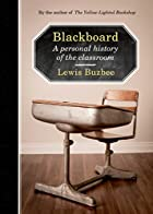 Blackboard: A Personal History of the…