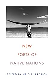 New Poets of Native Nations de Heid E.…