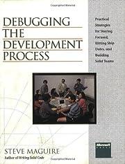 Debugging the Development Process: Practical…