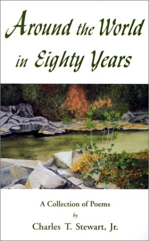 Image for Around the World in Eighty Years: A Collection of Poems