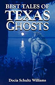 Best tales of Texas ghosts af Docia Schultz…