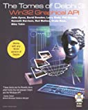 couverture du livre The Tomes of Delphi 3 : Win32 Graphical Api