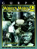 GURPS Who's Who 2: More of History's Most…