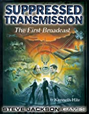 Suppressed Transmission: The First Broadcast…