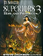 Superiors 3: Hope and Prophecy by Chris…