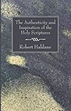 The Authenticity and Inspiration of the Holy…