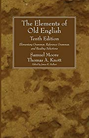 The Elements of Old English, Tenth Edition:…