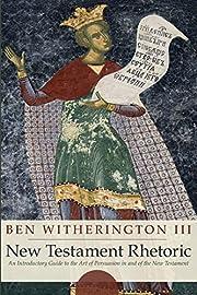 New Testament Rhetoric: An Introduction…