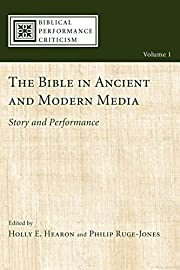 The Bible in ancient and modern media :…