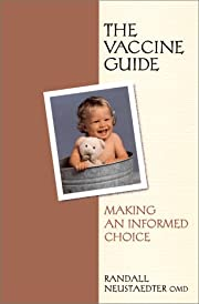 The Vaccine Guide: Making an Informed Choice…