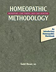 Homeopathic Methodology: Repertory, Case…