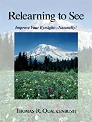 Relearning to See: Improve Your Eyesight…