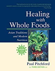 Healing With Whole Foods: Asian Traditions…