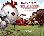 That's Why We Don't Eat Animals: A Book…