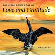The Heron Dance Book of Love and Gratitude…