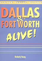 Dallas & Fort Worth Alive! (Dallas & Forth…