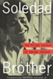 Soledad Brother: The Prison Letters of George Jackson (Book) written by George Jackson