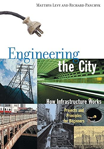 PDF] Engineering the City: How Infrastructure Works
