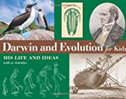 Darwin and Evolution for Kids: His Life and…