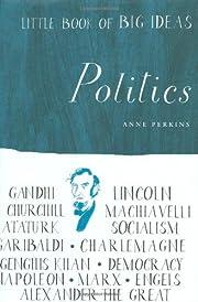 Little Book of Big Ideas: Politics (Little…