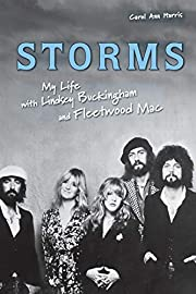 Storms: My Life with Lindsey Buckingham and…