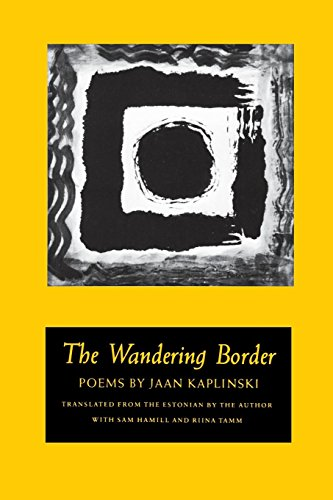 The Wandering Border, Kaplinski, Jaan