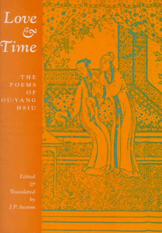 Love and Time, Ouyang, Xiu; Hsiu, Ou-Yang; Ou-Yang, Hsiu