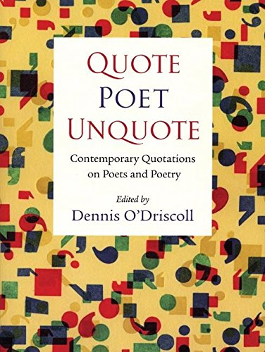 Image for Quote Poet Unquote: Contemporary Quotations on Poets and Poetry