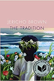 The Tradition de Jericho Brown