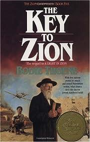 The Key to Zion (Zion Chronicles) por Bodie…